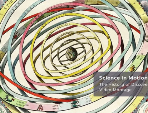 Science in Motion – The History of Discovery in Video Montage